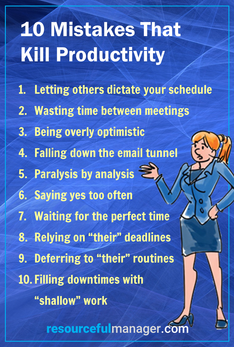10 Mistakes That Kill Productivity infographic