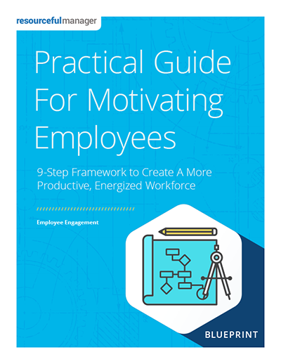 Practical Guide For Motivating Employees