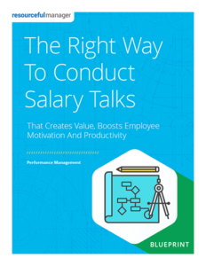 The Right Way to Conduct Salary Talks