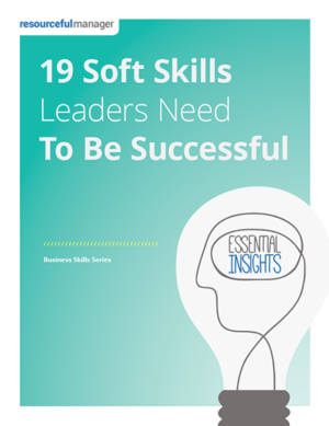 19 Soft Skills Managers Need To Be Successful
