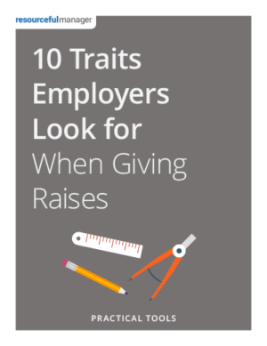 Cover - 10 Traits Employers Look For when Giving Raises