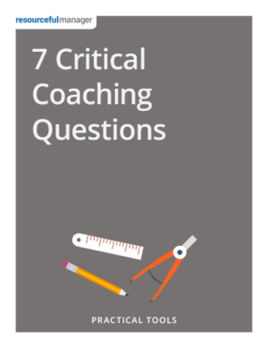 7 Critical Coaching Questions