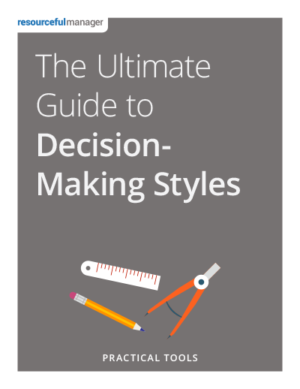 The Ultimate Guide to Decision-Making Styles