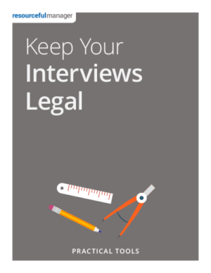 Keep Your Interviews Legal