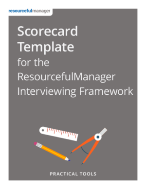Scorecard Template for the ResourcefulManager Interviewing Framework